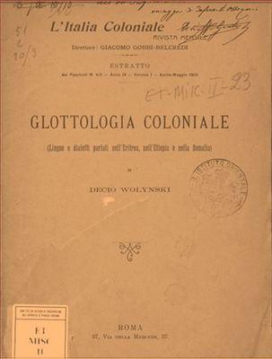 Glottologia coloniale (Lingue e dialetti parlati nell'Eritrea, nell'Etiopia e nella Somalia)