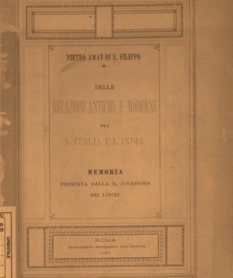 Delle relazioni antiche e moderne fra l'Italia e l'India : Memoria premiata dalla Reale Accademia dei Lincei